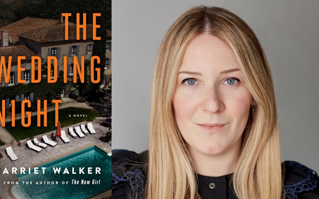 HARRIET WALKER GOES ROGUE: THE WEDDING NIGHT