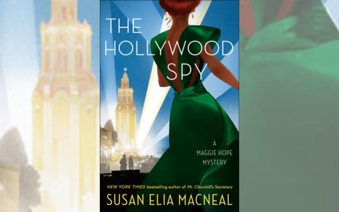 SUSAN ELIA MACNEAL GOES ROGUE: Nazis and Spies in Los Angeles: What Almost Happened Here