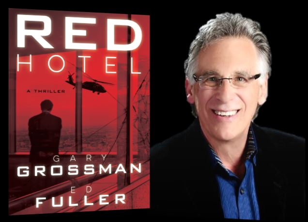 GARY GROSSMAN GOES ROGUE: THE NUMBER ONE RULE I LEARNED THE HARD WAY WHILE WRITING MY FIRST THRILLER!